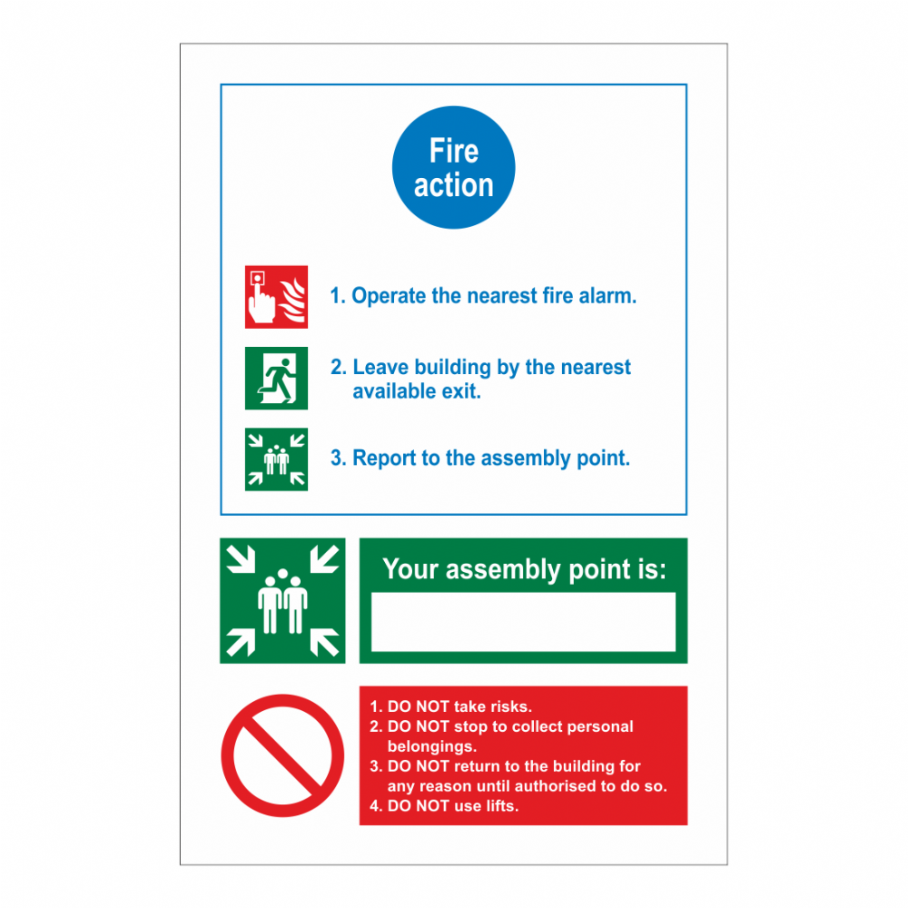 Fire Action, Assembly Point/ Do Not Sign